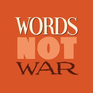 Words Not War hand lettering