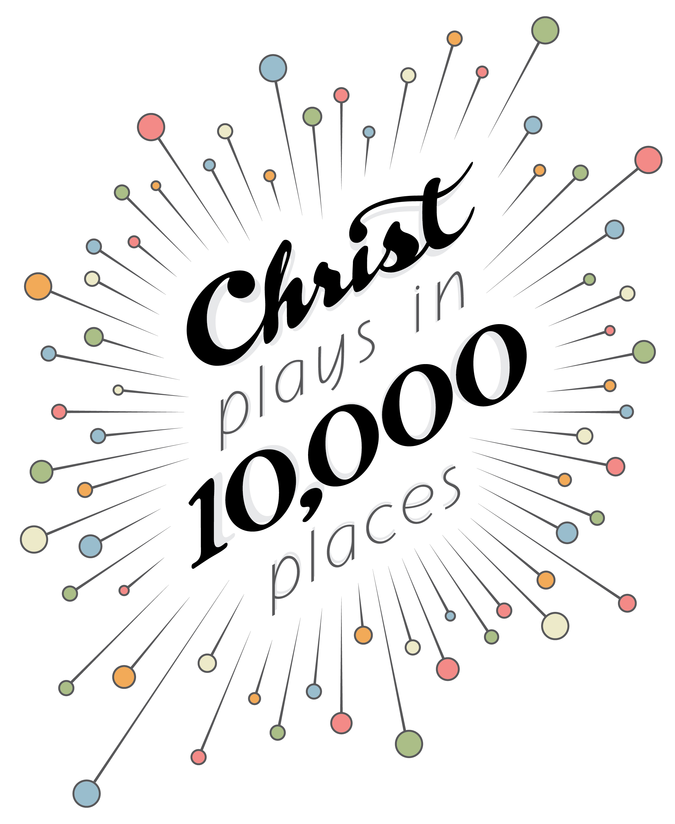 Christ plays in 10,000 places hand lettering