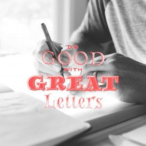 Do good with great letters