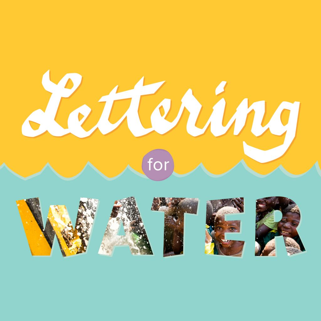 Lettering for Water campaign image