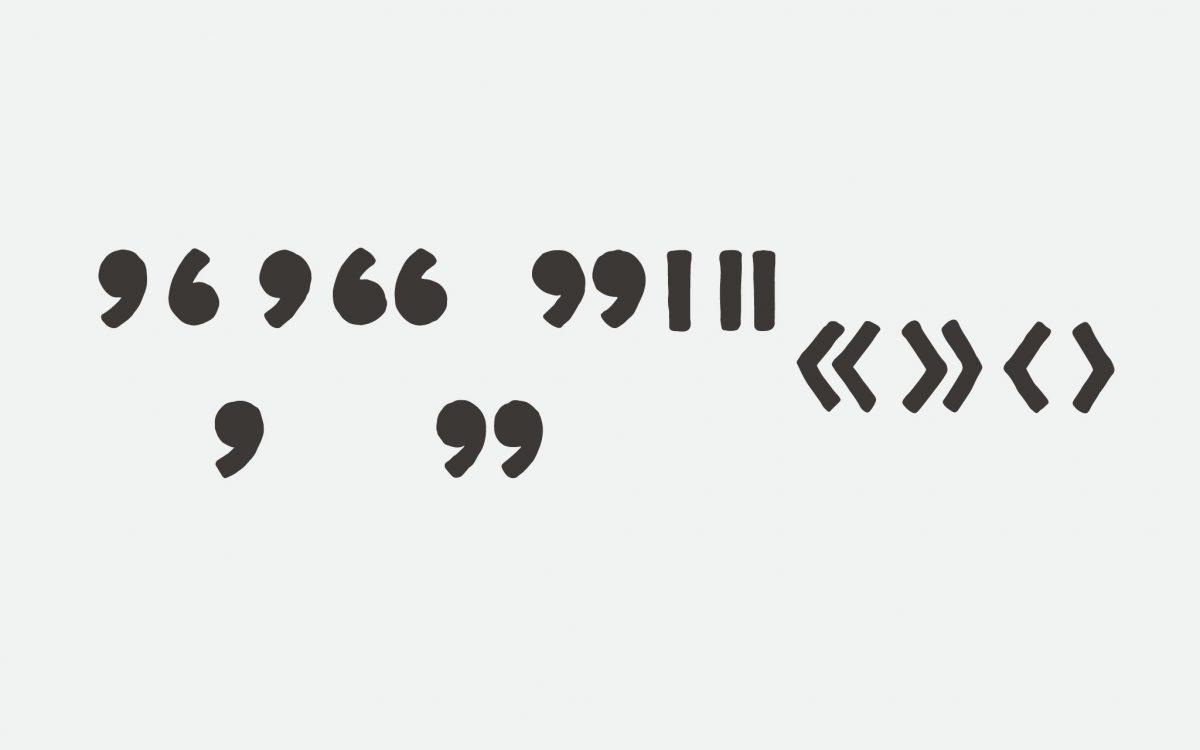 apostrophe, single open quote, single baseline quote, single close quote, double open quote, double baseline quote, double close quote, prime, double prime, double open guillemet, double close guillemet, single open guillemet, single close guillemet