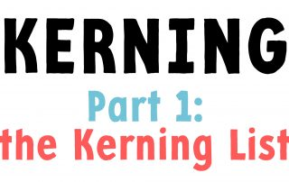 Kerning Part 1: the kerning list