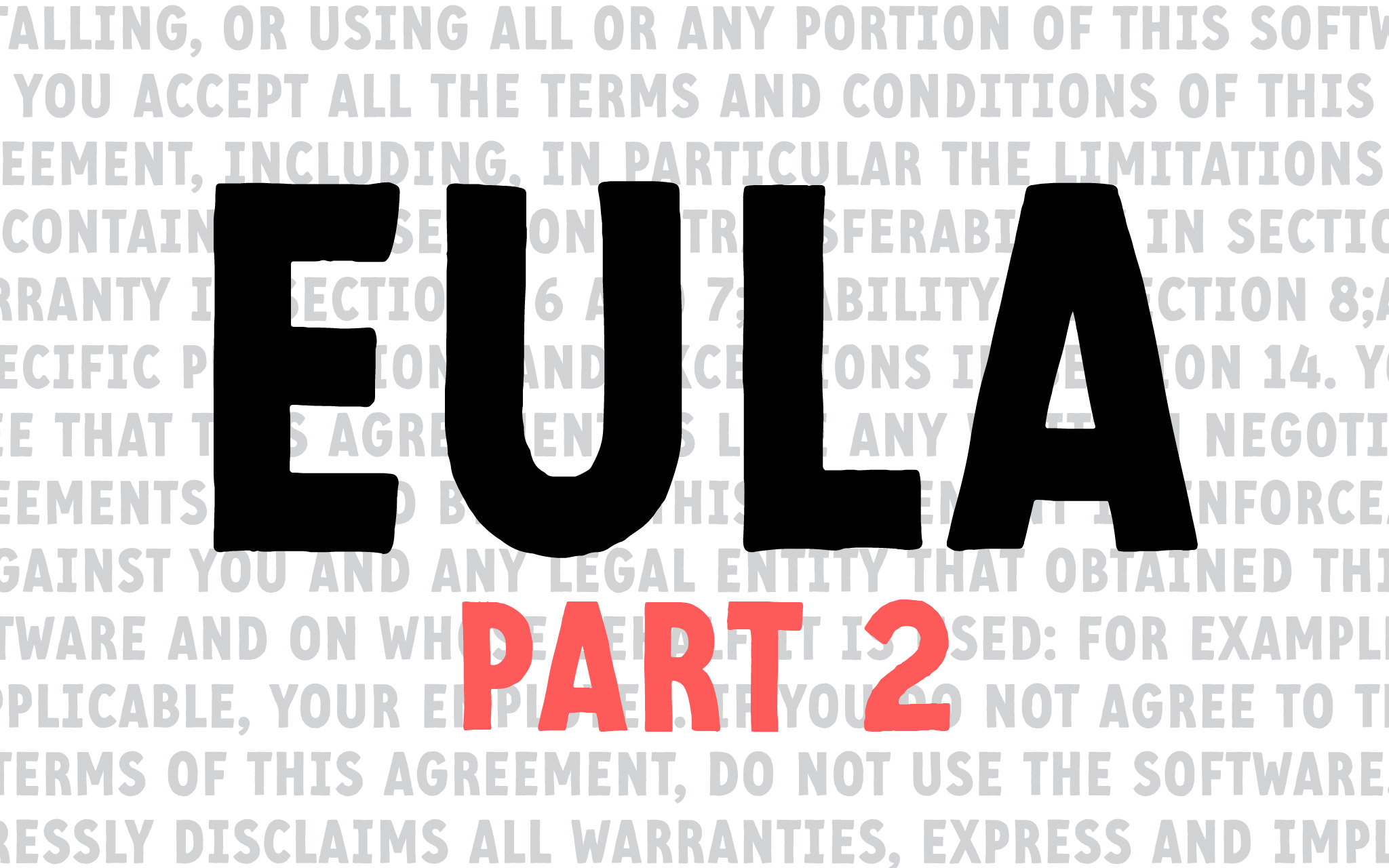 EULA Part 2:Additional and Extended Licensing
